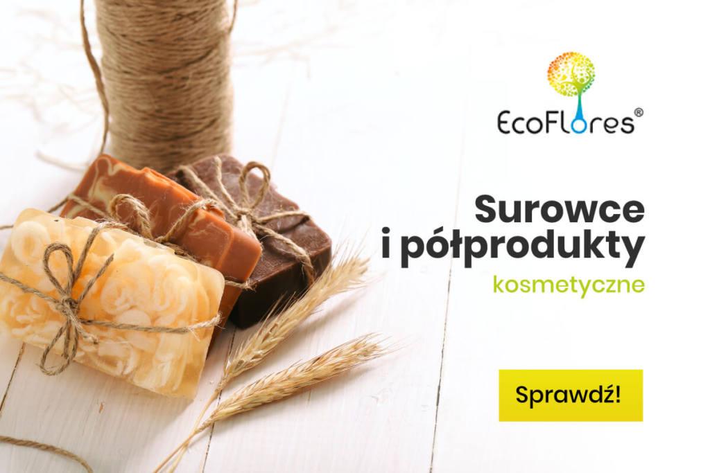 ecoflores baner surowce i polprodukty